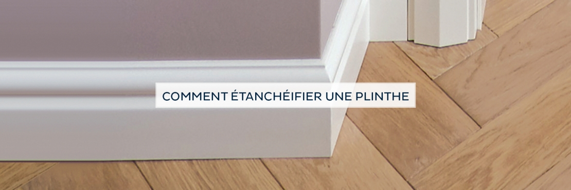 Bostik DIY France tutorial how to seal a skirting board banner image